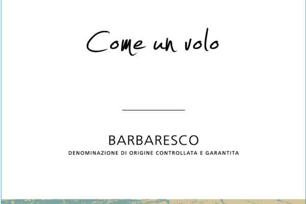 Barbaresco d.o.c.g. Come un Volo